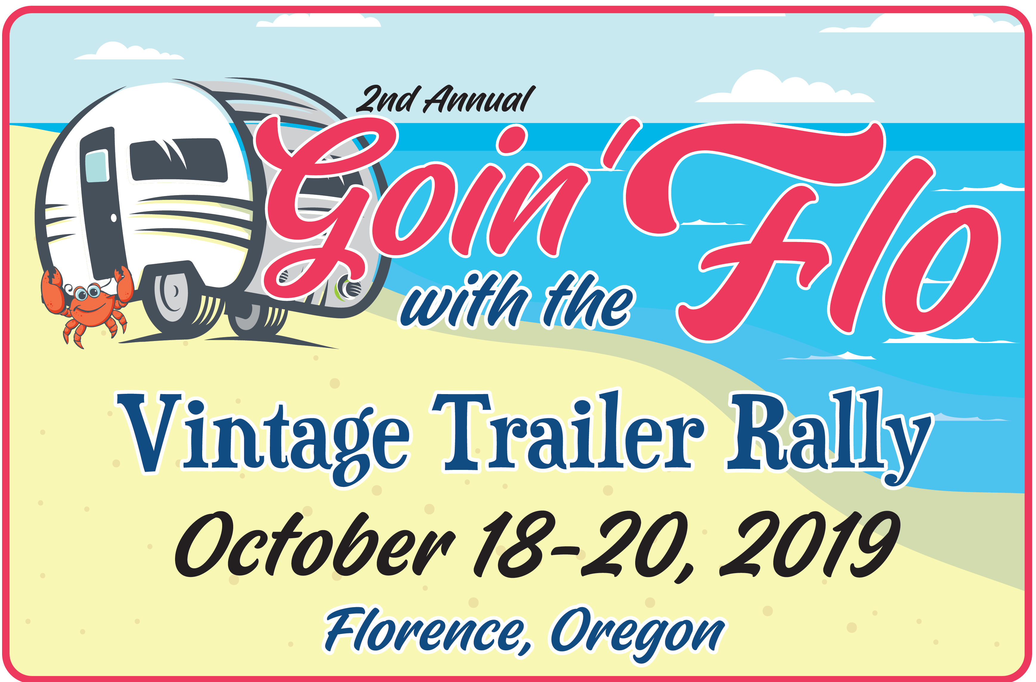 GOIN' WITH THE FLO—  50+ VINTAGE TRAILERS RETURN TO FLORENCE THIS WEEKEND
